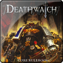 Warhammer 40K RPG: Deathwatch - Core Rulebook Вархаммер 40000: Патруль смерти - Книга правил