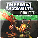 Star Wars. Imperial Assault: Boba Fett