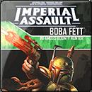 Star Wars. Imperial Assault: Boba Fett
