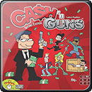 Cash and Guns (2nd Edition)