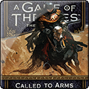 A Game of Thrones: Called to Arms