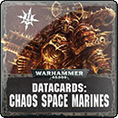 Warhammer 40000. Datacards: Chaos Space Marines