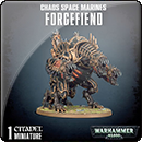 Warhammer 40000. Chaos Space Marines: Forgefiend