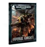 Warhammer 40000. Codex: Imperial Knights (Hardback)