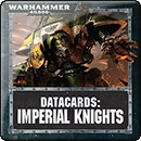 Warhammer 40000. Datacards: Imperial Knights