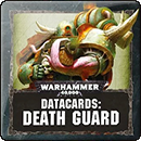 Warhammer 40000. Datacards: Death Guard