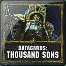 Warhammer 40000. Datacards: Thousand Sons