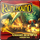 Runebound: Caught in a Web. Scenario Pack (3rd Edition)