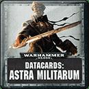 Warhammer 40000. Datacards: Astra Militarum