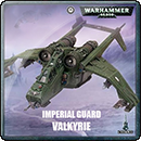 Warhammer 40000. Astra Militarum: Valkyrie