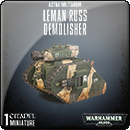 Warhammer 40000. Astra Militarum: Leman Russ Demolisher
