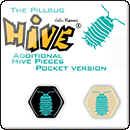 Hive: The Pillbug. Pocket