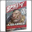 Blood Bowl (2016 edition): Spike! 2018 Blood Bowl Almanac