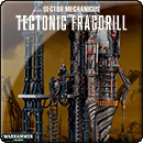 Warhammer 40000. Sector Mechanicus: Tectonic Fragdrill