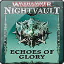 Warhammer Underworlds: Nightvault – Echoes of Glory Card Pack