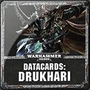 Warhammer 40000. Datacards: Drukhari