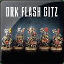 Warhammer 40000. Ork Flash Gitz