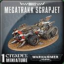 Warhammer 40000. Orks: Megatrakk Scrapjet