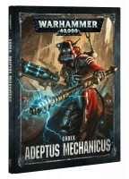 Warhammer 40000. Codex: Adeptus Mechanicus (Hardback)
