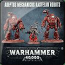 Warhammer 40000. Adeptus Mechanicus: Kastelan Robots