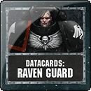 Warhammer 40000. Datacards: Raven Guard