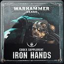 Warhammer 40000. Codex Supplement: Iron Hands (Hardback)