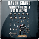 Warhammer 40000. Raven Guard Primaris Upgrades and Transfers