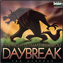 One Night Ultimate Werewolf. Daybreak