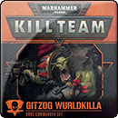 Warhammer 40000. Kill Team Commander: Gitzog Wurldkilla