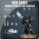 Warhammer 40000. Iron Hands Primaris Upgrades and Transfers