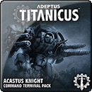 Adeptus Titanicus: Acastus Knight Command Terminal Pack