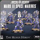 Horus Heresy: Mark III Space Marines