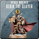 Warhammer 40000. Space Wolves: Ulrik the Slayer