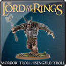 Middle-earth Strategy Battle Game: Mordor Troll / Isengard Troll