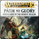 Warhammer Age of Sigmar: Path to Glory (Softback)