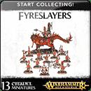 Warhammer Age of Sigmar: Start Collecting! Fyreslayers