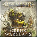 Warhammer Age of Sigmar. Battletome: Orruk Warclans (Hardback)