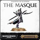 Warhammer Age of Sigmar (Warhammer 40000). Daemons of Slaanesh: The Masque