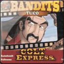 Colt Express: Bandits. Tuco