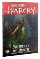 Warhammer Age of Sigmar: Warcry: Bringers of Death (Softback)