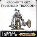 Warhammer Age of Sigmar. Gloomspite Gitz: Dankhold Troggoth