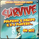 Survive: Dolphins and Squids. 5-6 players