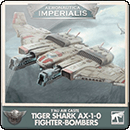 Aeronautica Imperialis: T'au Air Caste – Tiger Shark AX-1-0 Fighter-Bombers