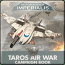 Aeronautica Imperialis: Taros Air War Campaign Book (Hardback)