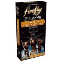 Firefly The Game: Pirates & Bounty Hunters