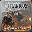 Adeptus Titanicus: The Defence of Ryza (Hardback)