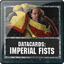 Warhammer 40000. Datacards: Imperial Fists