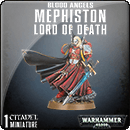 Warhammer 40000. Blood Angels: Mephiston, Lord of Death