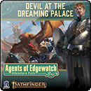 Pathfinder Adventure Path: Devil at the Dreaming Palace