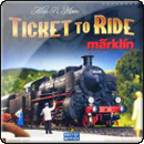 Ticket to Ride: Marklin (Билет на поезд: Марклин)